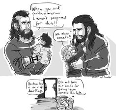 Thorin and Dwalin. One does not simply babysit Fili and Kili