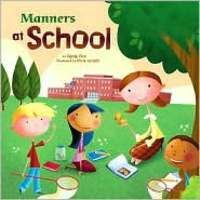 Manners at School (Way To Be!: Manners) by Finn Carrie Good Book 1st Day Of School, Beginning Of The School Year, Back To School, School Stuff, School Week, Starting School, School Days, Classroom Expectations, Classroom Rules