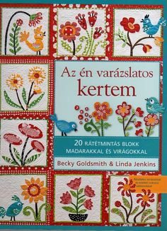 """az en varazslatos kertem""-patchwork with applique"