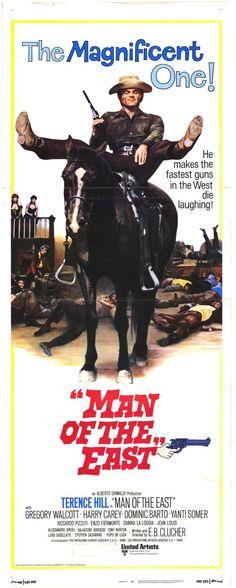 Man of the East (1972) E poi lo chiamarono il magnifico (original title) Stars: Terence Hill, Gregory Walcott, Yanti Somer, Dominic Barto, Harry Carey Jr. (Director: Enzo Barboni)