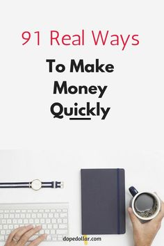 So many ways to make money and so easy too! And they work you have to try it!