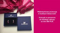 Walentynkowa promocja w butikach Swarovski! Wyjątkowe kolczyki do każdego zakupu za min. 400 PLN. Promocja trwa do 14 lutego lub do wyczerpania zapasów. Zapraszamy!