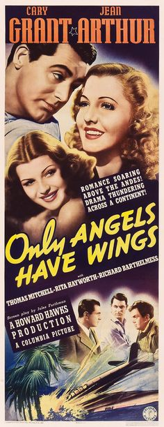 Insert poster for the Howard Hawks aerial classic Only Angels Have Wings starring Cary Grant, Jean Arthur and Rita Hayworth
