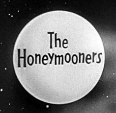 the honeymooners | The Honeymooners | TV Show | Cast,Photos,Clips And Fans On PalZoo.net