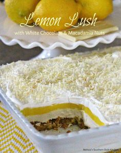 Lemon Lush With White Chocolate And Macadamia Nuts - Melissa's Southern Style Kitchen April 30, 2014 by Melissa