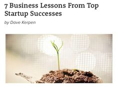 @roundpegg: 7 Business Lessons From Top #Startup Successes by @DaveKerpen http://www.inc.com/dave-kerpen/7-business-lessons-from-top-startup-successes.html … via @Inc