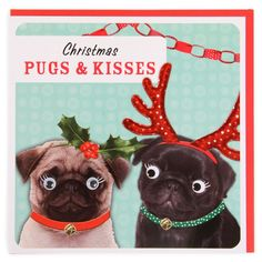 Christmas pugs and kisses Christmas card