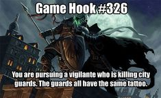 """A imagem pode conter: meme, texto que diz """"Game Hook # A! You are pursuing a vigilante who is killing city guards. The guards all have the same tattoo. Dungeons And Dragons Memes, Dungeons And Dragons Homebrew, Dnd Characters, Fantasy Characters, Yoga Symbole, Dnd Stories, Instagram Inspiration, Dungeon Master's Guide, Dnd 5e Homebrew"""