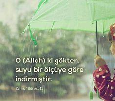 """""""O (Allah) ki gökten, suyu bir ölçüye göre indirmiştir.""""  [Zuhruf Sûresi 11. Ayetin Meali]  #yer #gök #ölçü #ayet #meal #yağmur #ayetler #islam #müslüman #su #rize #Trabzon #ilmisuffa"""