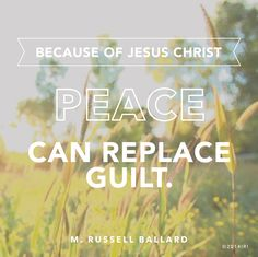 """Because of Jesus Christ, peace can replace guilt.  Healthy relationships can be restored.  Addictions can be overcome."""