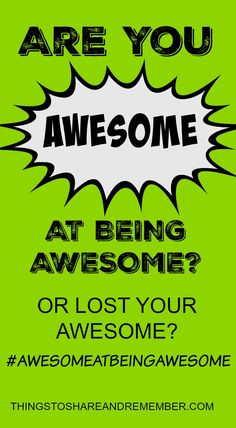You know that awesome feeling you have when you're feeling awesome? Love that feeling! Whether you're awesome at what you do or want to regain your awesome, I'd encourage you to read the book. It's an easy, entertaining read. It's personal and inspirational at the same time. It's real talk, like having a conversation with a friend with humor and sarcasm and all! HOW TO BE AWESOME #AWESOMEATBEINGAWESOME #AD