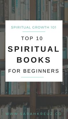 Top 10 Spiritual Books for Beginners. On a spiritual journey and love to read? Check out these 10 spiritual books for soul seekers and seekers. Gain the insight and spiritual growth you are looking for with these top 10 books!