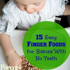 Finger Foods For Baby With No Teeth