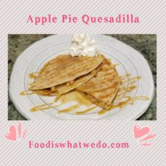 Food from around the world to your table! Quesadilla, More, Apple Pie, Bread, Ethnic Recipes, Blog, Quesadillas, Brot, Blogging