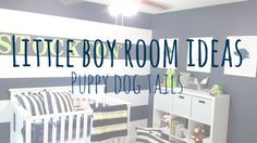 Little Boy Room Ideas - Puppy Dog Tails - Sophisticated Rust