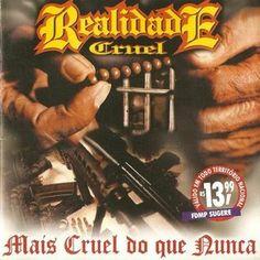 Realidade Cruel Mais Cruel do que Nunca 2002 Download - BAIXE RAP NACIONAL