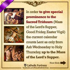Catholic Lent, Catholic Theology, Catholic Answers, Holy Thursday, Ash Wednesday, Easter Vigil, Lords Supper, Lenten Season