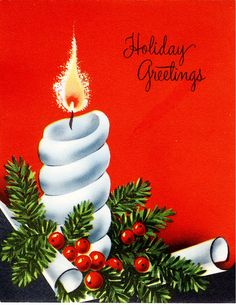#Christmas #vintage #greeting #candle Old Time Christmas, Christmas Hanukkah, Christmas Candles, Christmas Love, All Things Christmas, Christmas Holidays, Merry Christmas, Christmas Ornaments, Vintage Christmas Images