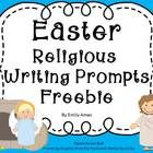 Easter Religious Writing Prompts FREEBIE Includes 4 writing prompts I hope you like it! Terms of Use: Purchase of this item allows you the right to...