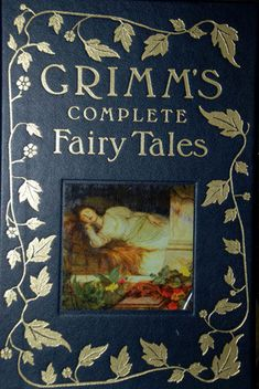 Grimm's Fairy Tales  This is not a good version for children. Fairy tales were not originally told for children. That's why we still like them. :) Use the Andrew Lang's version for children. They're a little softer.