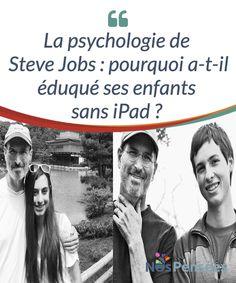 La psychologie de Steve Jobs : pourquoi a-t-il éduqué ses enfants sans iPad ?  La question que beaucoup de gens (en particulier les fidèles de la marque) se sont posés quand ils ont appris la nouvelle a été : «Pourquoi ?», ou #autrement dit «Pour quelle raison Steve Jobs a-t-il préféré éloigner ses #enfants de ces outils #technologiques ?»  #Curiosités