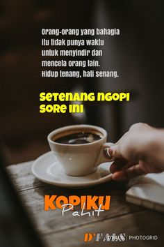 Good Morning Coffee, Coffee Time, Quotes Indonesia, Coffee Recipes, Islamic Quotes, Diy And Crafts, Inspirational Quotes, Lol, Humor