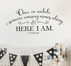 Nursery Wall Decal - Once in awhile someone amazing comes along and here I am - Winnie the Pooh Quote - Kids Room Decal - Crib Decor