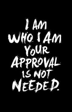 'Your Approval is Not Needed' Wall Art