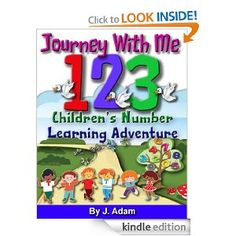 Journey With Me 123 - Children's Number Learning Adventure: J Adam: Amazon.com: Kindle Store