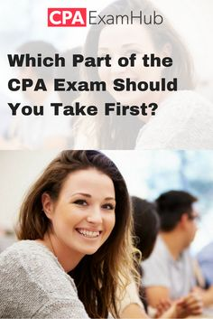 Which Of The Four CPA Exam Sections Is Best One To Sit For First
