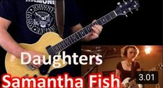 Daughters - Samantha Fish [Play along guitar cover] Music Songs, My Music, Music Videos, Blues Scale, T Play, Soloing, Guitar, Album, Cover