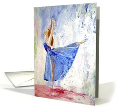 Ballet card: The Dance Greeting Card by Julie Lamons