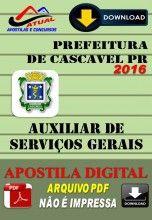 Apostila Digital Concurso Prefeitura de Cascavel PR Auxiliar de Servicos Gerais 2016