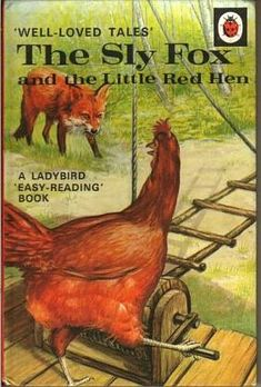 Vintage Ladybird Book Well Loved Tales Series, The Sly Fox and the Little Red Hen. Comics Vintage, Vintage Children's Books, Vintage Art, 1970s Childhood, My Childhood Memories, Childhood Stories, Nice Memories, Childhood Images, Easy Reading Books