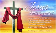 Free Jesus Loves You eCard - eMail Free Personalized Easter Cards Online