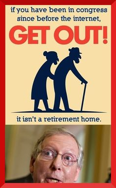 Mitch McConnell retired 20 years ago, now lets make it official. Not that older people can't be brilliant. But, we have term limits on presidents. I'm starting to think we should have them for congress. Political Quotes, Political Views, Political Satire, Political Party, Out Of Touch, Conservative Politics, Conservative Quotes, Funny Politics, Thing 1