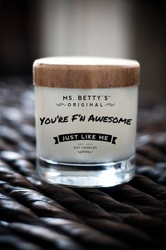 Gifts for best friends: you're f'n awesome candle