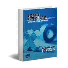 [Ebook - Gratis - PDF] - Auditoria administrativa - Benjamín Franklin  http://www.librosayuda.info/2013/11/descargar-libro-completo-de-auditoria.html