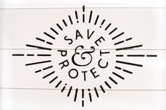 save and protect logo  / repinned on Toby Designs