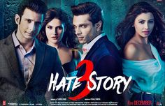 Hate Story 3 is an 2015 Indian erotic thriller film directed by Vishal Pandya. Produced by T-Series, it stars Karan Singh Grover, Sharman Joshi, Zarine Khan and Daisy Shah in lead roles, and Priyanshu Chatterjee in a pivotal role.