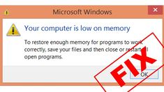 Here's the solution to fix Windows low memory issues:
