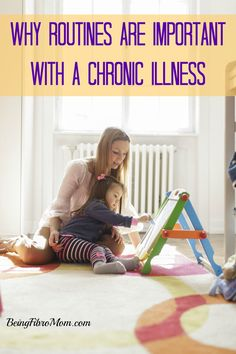why routines are important with a chronic illness #fibromyalgia #chronic illness  http://www.beingfibromom.com/schedules-important/