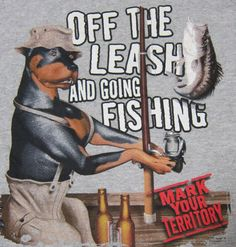 Dog Rottweiler T-shirt Off the Leash and Going Fishing Mark Your Territory Large #DeltaProWeight #GraphicTee