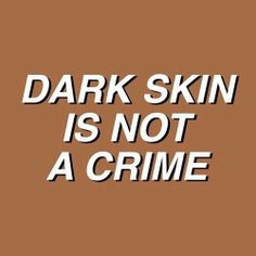 Discovered by ♡. Find images and videos about quotes, skin and melanin on We Heart It - the app to get lost in what you love. Photographie Indie, Protest Signs, Protest Art, Power To The People, Intj, Dark Skin, Light Skin, Black Girl Magic, Slytherin