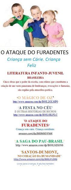 O ATAQUE DO FURADENTES/Infância sem Cárie/Welington Almeida Pinto/Só $ 0,99-Leia#compartilhe: amazon.com/dp/B00MXEYFWK
