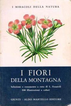 I Fiori della Montagna - Luigi Fenaroli - tascabile 1968