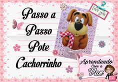 (DIY) PASSO A PASSO POTE CACHORRINHO COM MOLDE MINI PETS G