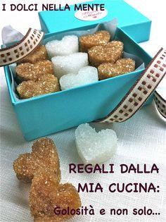 I dolci nella mente: Regali dalla mia cucina: golosità e non solo... Il...