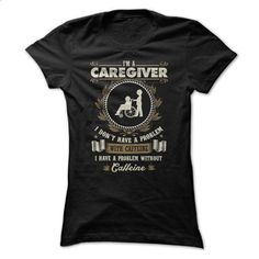 Awesome Caregiver Shirt - #tshirts #cute sweater. ORDER HERE => https://www.sunfrog.com/Faith/Awesome-Caregiver-Shirt-42390742-Guys.html?68278