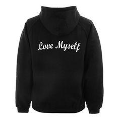love myself hoodie back #hoodie #clothing #unisex adult clothing #hoodies #graphic shirt #fashion #funny shirt